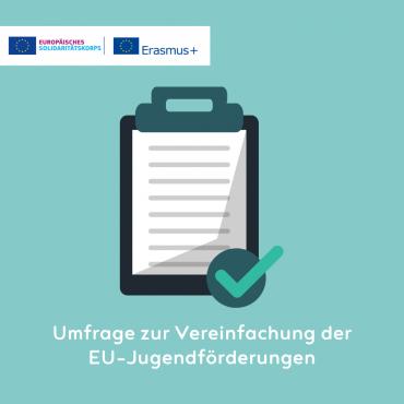 Umfrage: Vereinfachung der EU-Jugendförderungen ab 2021