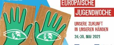 Europäische Jugendwoche 24.-30. Mai 2021