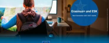 Erasmus+ und ESK Next Generation 2021-2027 – Auftaktveranstaltung