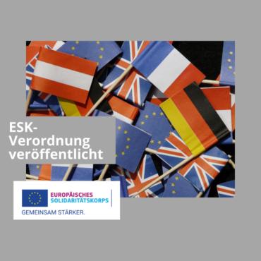 Europäisches Solidaritätskorps Verordnung 2021-2027 veröffentlicht