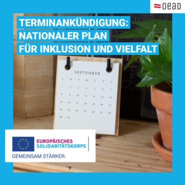 Terminankündigung: Nationaler Plan für Inklusion und Vielfalt – Erasmus+ und ESK